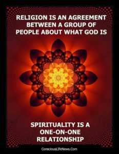 Spirituality is a one-on-one relationship.